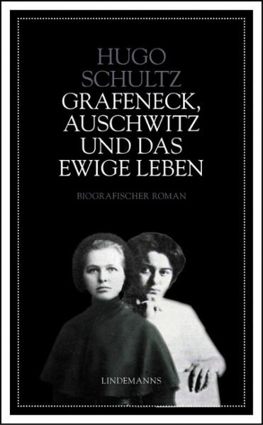 Grafeneck, Auschwitz und das ewige Leben