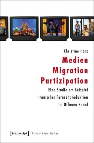 Medien - Migration - Partizipation
