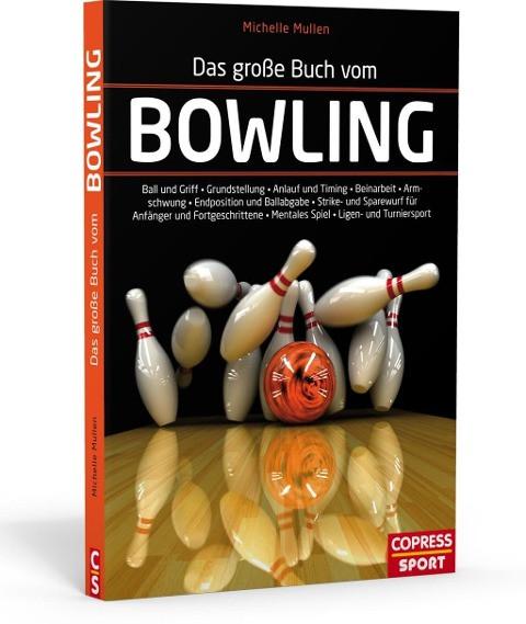 Das große Buch vom Bowling