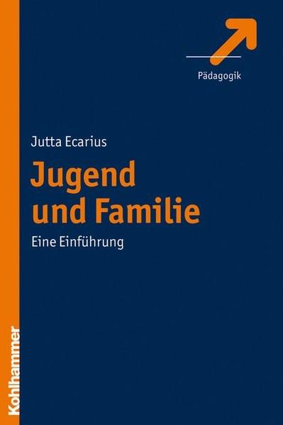 Jugend und Familie: Eine Einführung