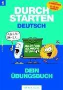 Durchstarten Deutsch 1. Schuljahr. Dein Übungsbuch