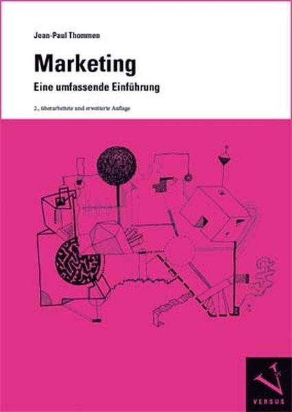 Marketing. Eine umfassende Einführung: Ein Modul der Managementorientierten Betriebswirtschaftslehre