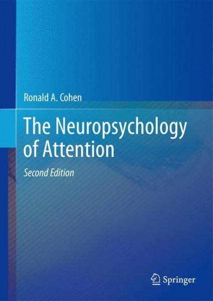 The Neuropsychology of Attention