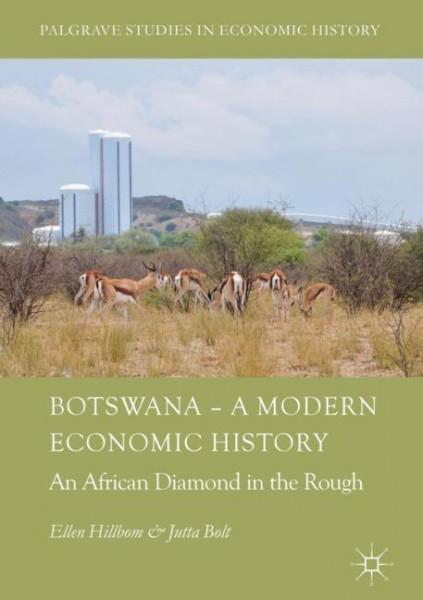 Botswana - A Modern Economic History