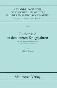 Euthanasie in den letzten Kriegsjahren