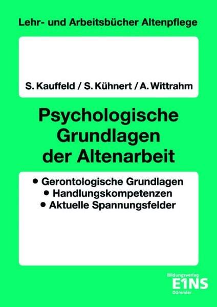 Psychologische Grundlagen der Altenarbeit