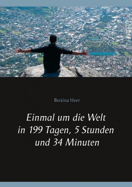 Einmal um die Welt in 199 Tagen, 5 Stunden und 34 Minuten