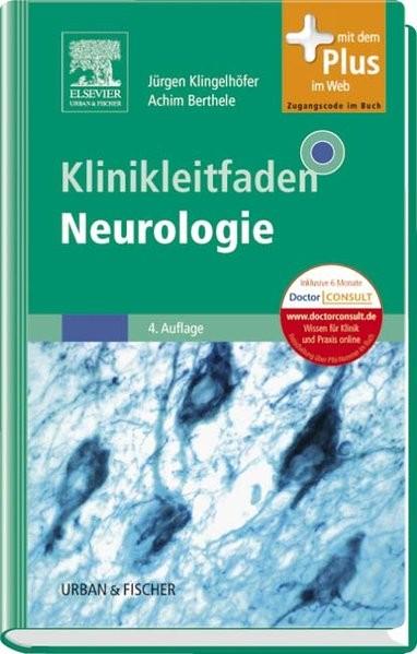 Klinikleitfaden Neurologie: mit Zugang zum Elsevier-Portal