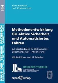 Methodenentwickung aktive Sicherheit und Automatisiertes Fahren