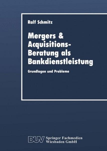 Mergers & Acquisitions-Beratung als Bankdienstleistung