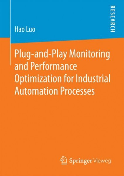 Plug-and-Play Monitoring and Performance Optimization for Industrial Automation Processes