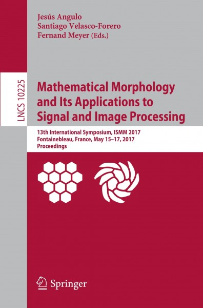 Mathematical Morphology and Its Applications to Signal and Image Processing