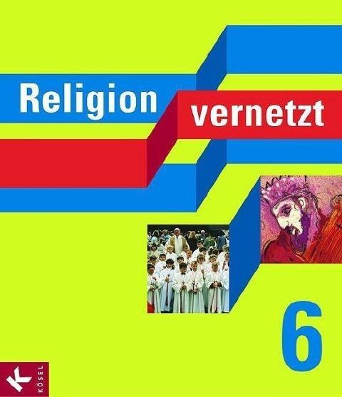 Religion vernetzt 6. Bayern