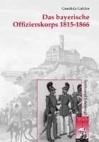 Das bayerische Offizierskorps 1815-1866