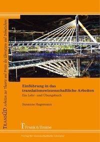 Einführung in das translationswissenschaftliche Arbeiten