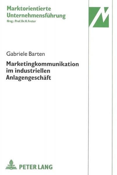 Marketingkommunikation im industriellen Anlagengeschäft