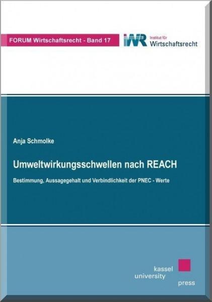Umweltwirkungsschwellen nach REACH