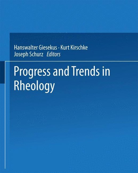 Progress and Trends in Rheology