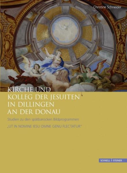Kirche und Kolleg der Jesuiten in Dillingen an der Donau