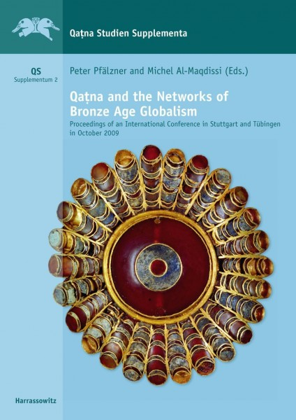Qatna and the Networks of Bronze Age Globalism