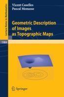 Geometric Description of Images as Topographic Maps