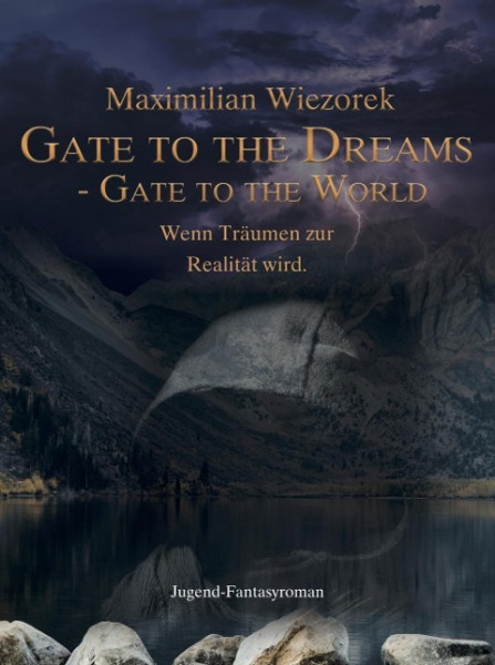 Gate to the Dreams - Gate to the World