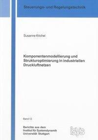 Komponentenmodellierung und Strukturoptimierung in industriellen Druckluftnetzen
