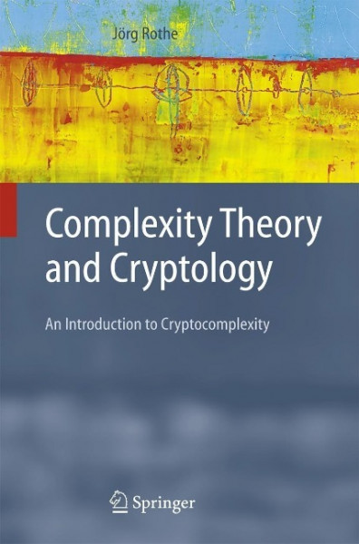 Complexity Theory and Cryptology