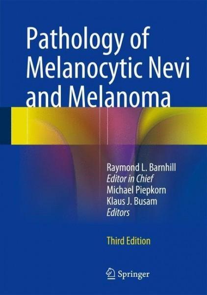 Pathology of Melanocytic Nevi and Melanoma