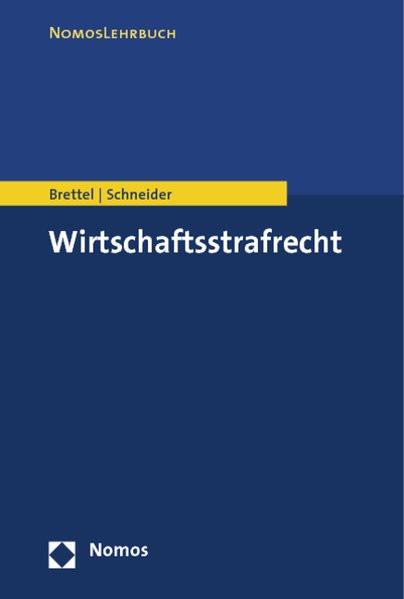 Wirtschaftsstrafrecht (NomosLehrbuch)