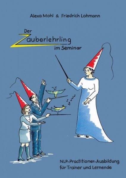 Der Zauberlehrling im Seminar