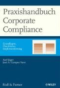 Praxishandbuch Corporate Compliance