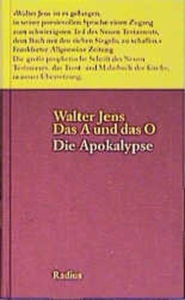Das A & das O. Die Offenbarung des Johannes