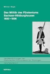 Das Militär des Fürstentums Sachsen-Hildburghausen 1680-1806