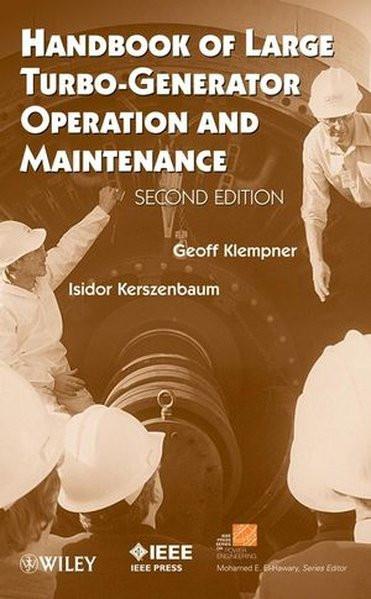 Handbook of Large Turbo-Generator Operation and Maintenance (IEEE Series on Power Engineering)