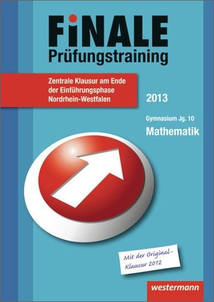 Finale - Prüfungstraining Zentrale Klausuren am Ende der Einführungsphase Nordrhein-Westfalen: Prüfu