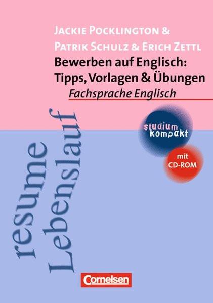 studium kompakt - Fachsprache Englisch: Bewerben auf Englisch: Tipps, Vorlagen & Übungen: Studienbuc