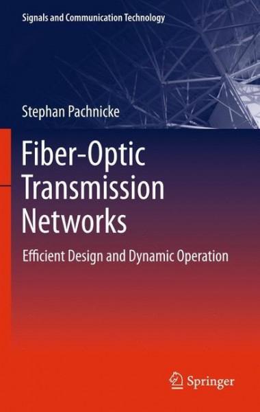Fiber-Optic Transmission Networks