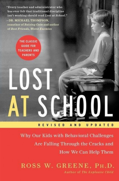 Lost at School: Why Our Kids with Behavioral Challenges Are Falling Through the Cracks and How We Ca