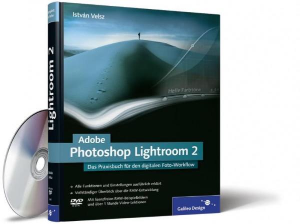 Adobe Photoshop Lightroom 2: Das Praxisbuch für den digitalen Foto-Workflow (Galileo Design)