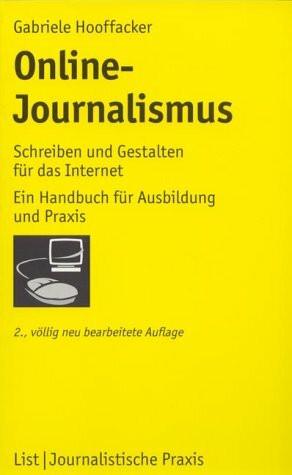 Online-Journalismus. Schreiben und Gestalten für das Internet