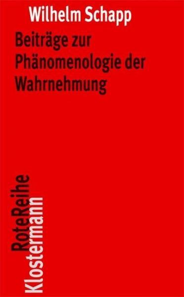 Beiträge zur Phänomenologie der Wahrnehmung