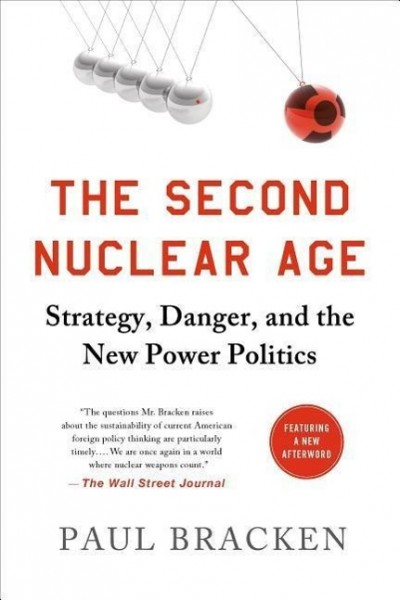 Second Nuclear Age