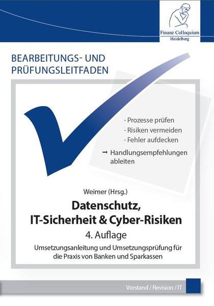 Bearbeitungs- und Prüfungsleitfaden: Datenschutz, IT-Berechtigungen & Cyber-Risiken: Umsetzungsanlei