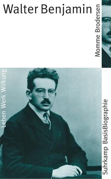 Walter Benjamin (Suhrkamp BasisBiographien)