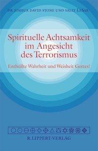 Spirituelle Achtsamkeit im Angesicht des Terrorismus