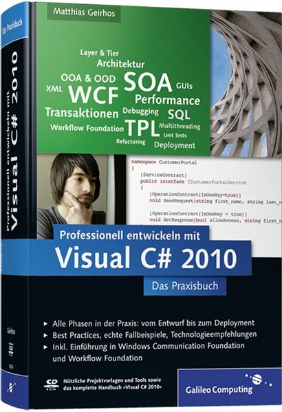 Professionell entwickeln mit Visual C# 2010: Das Praxisbuch. Alle Phasen vom Entwurf bis zum Deploym