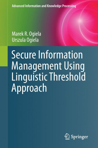 Secure Information Management Using Linguistic Threshold Approach