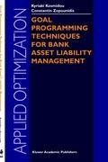 Goal Programming Techniques for Bank Asset Liability Management