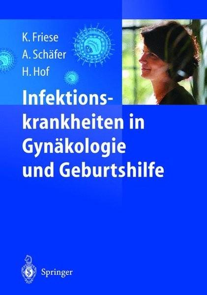 Infektionskrankheiten in Gynäkologie und Geburtshilfe
